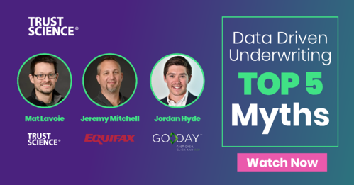 Data Driven Underwriting Top 5 Myths - Watch Now